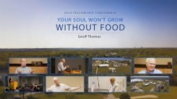 Your Soul Won't Grow Without Food - Geoff Thomas