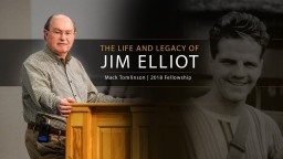 The Life and Legacy of Jim Elliot - Mack Tomlinson