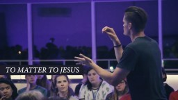 You Matter To God (60 seconds of encouragement)