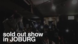 SOLD OUT SHOW IN Johannesburg, SA