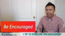 1 Tip to Overcome Discouragement - Be Encouraged!