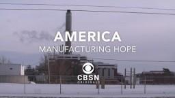 America: Manufacturing Hope