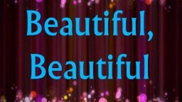 Beautiful, Beautiful ~ Francesca Battistelli **Lyric video**