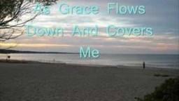 Grace Flows Down by Christy Nockels (Lyrics)