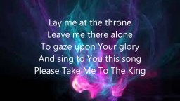 Tamela Mann - Take me to the King lyrics