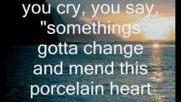 Porcelain Heart - BarlowGirl with lyrics