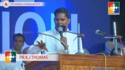 IPC General Convention - 2018 | Message by: Pastor K. J. Thomas
