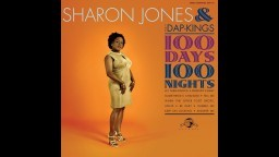 Sharon Jones & The Dap-Kings - Something's Changed