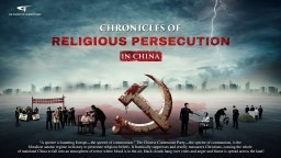 "The Way of the Cross | Christian Documentary Movie ""Chronicles of Religious Persecution in China"""