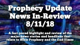 Prophecy Update News Headlines - News That Matters