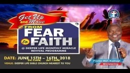 Monthly Revival Programme( 2018) -Faith That Perseveres Until Christ Comes
