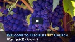 DisciplesNet Worship #426: (Phelps )