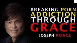 HOW TO BREAK FREE FROM ADDICTION by Joseph Prince - Powerful Truth (MUST WATCH)