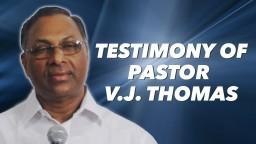 Testimony of Pastor V. J. Thomas