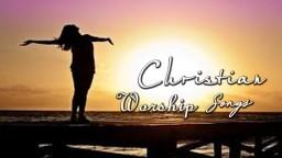 Best Christian Worship Songs