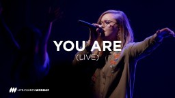 You Are (live) - Life.Church Worship