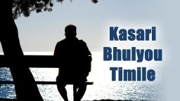 Kasari Bhulyou Timi Le || NEPALI CHRISTIAN SONG 2018 || Terrance Karthak