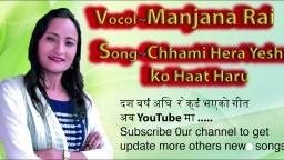 Chaami Hera Yeshuko Haat | Nepali Christian Song 2018 || Manjana Rai