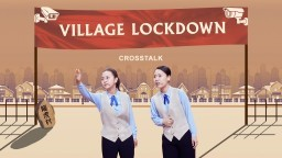 "Christian Crosstalk ""Village Lockdown"" 