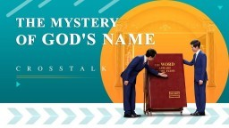 "English Christian Crosstalk ""The Mystery of God's Name"" 