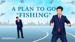 "Christian Crosstalk ""A Plan to Go 'Fishing'"" 