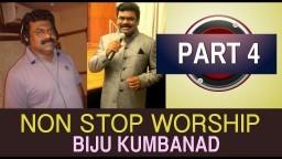 Non Stop Worship Biju Kumbanad - Aaradhikkam - Part 4