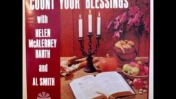 Count Your Blessings - Helen McAlerney and Al Smith