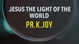Jesus The Light of The World (Hindi) - Pastor K. Joy
