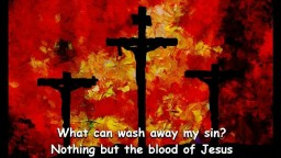 Nothing But The Blood Of Jesus - Country Gospel Music