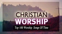 Nonstop Christian Music 2018 - Top 40 Christian Songs All Of Time