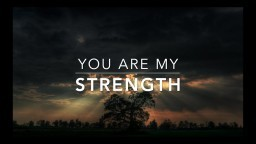 You Are My Strength - Peaceful Music | Meditation Music | Prayer Music | Soaking Worship Music
