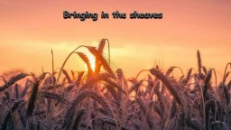 Bringing In The Sheaves - Country Gospel Music