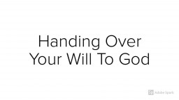 Handing Over Your Will To God
