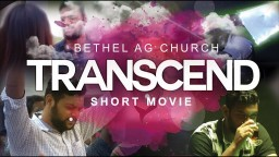Transcend || Christian Malayalam Short Movie