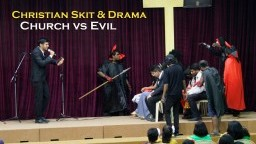 Christian Skit & Drama - Church vs Evil