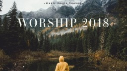 Powerful Worship Songs 2019 (Mix) | music meets heaven