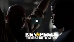 Key & Peele: Terrorist Interrogation