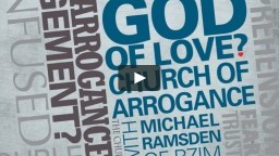 God of Love: Church of Arrogance?