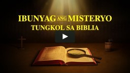 "Tagalog Full Gospel Movie ""Ibunyag ang Misteryo Tungkol sa Biblia"" 