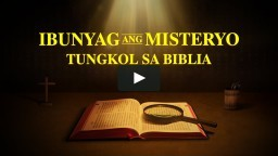 "Gospel Movie Trailer ""Ibunyag ang Misteryo Tungkol sa Biblia"" 