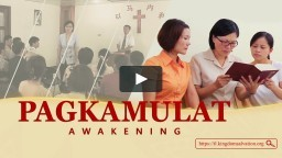 "Tagalog Gospel Movie 2018 | ""Pagkamulat"" 