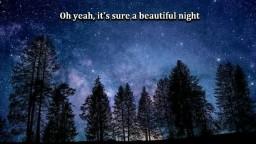 It's Sure A Beautiful Night
