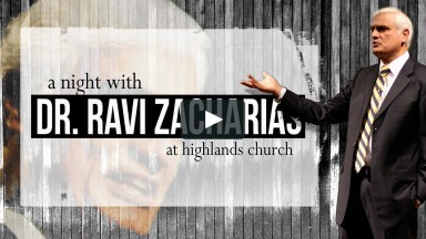 Dr. Ravi Zacharias at Highlands Church