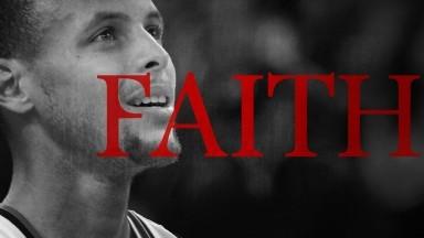 FAITH – Stephen Curry's Motivational Speech