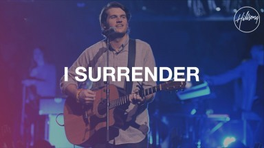 """I Surrender"" – Hillsong Live"