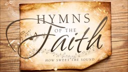 Non Stop Christian Hymns of the Faith ????????