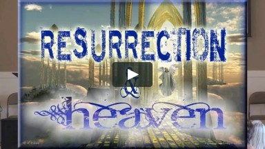 What Does the Resurrection Have to do with Heaven?
