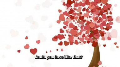 Could You Love Like That?