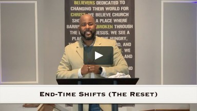 The Vine Birmingham | End-Time Shifts (The Reset) | George Whitlock III | 05.24.20