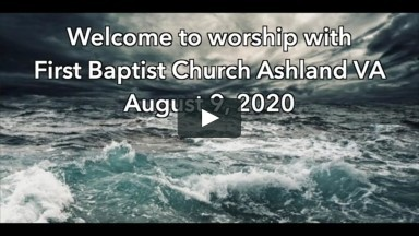 Take Courage (FBCA Online Worship August 9 2020)